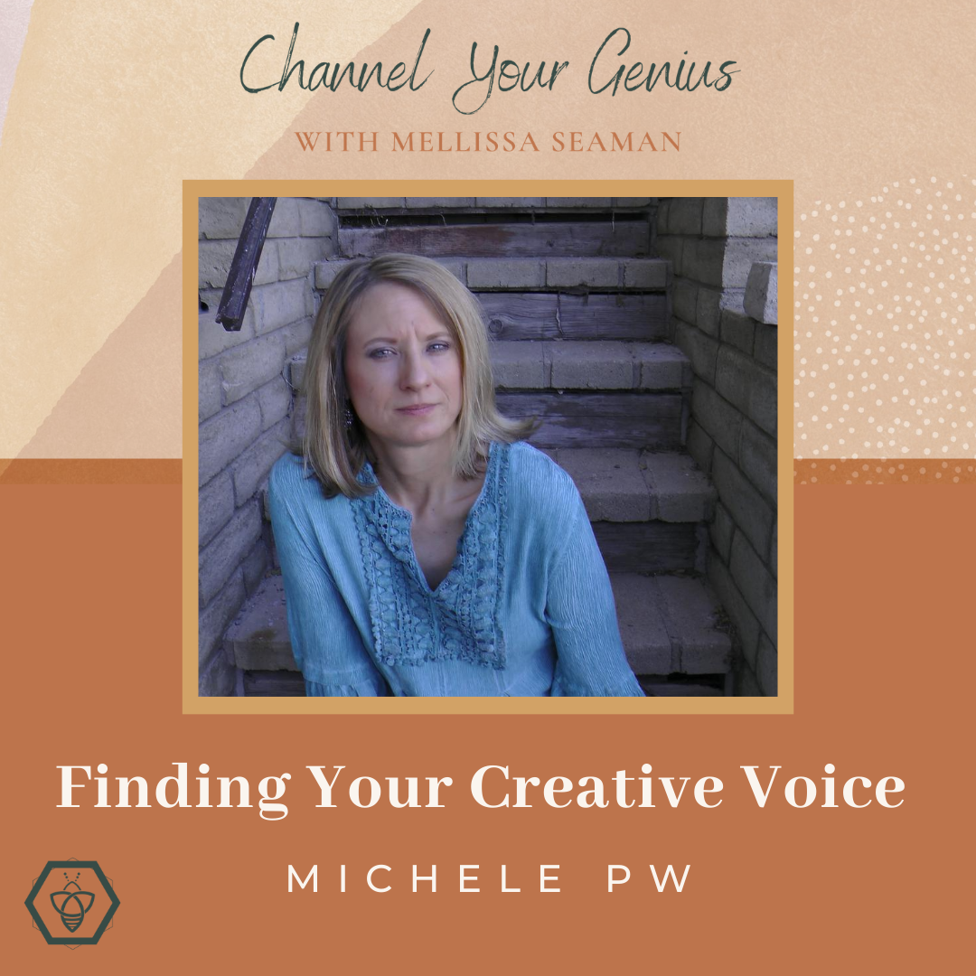 Finding Your Creative Voice — with Michele PW